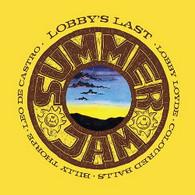 LOYDE/LOBBY & COLOURED BALLS - SUMMER JAM... LOBBY'S LAST    (CD25650/CD)