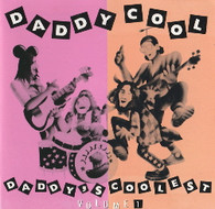DADDY COOL - DADDY'S COOLEST (VOLUME 1)    (CD25727/CD)