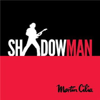 CILIA/MARTIN - SHADOWMAN    (CD25697/CD)