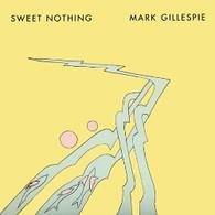 GILLESPIE/MARK - SWEET NOTHING    (CD23689/CD)