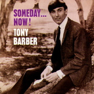 BARBER/TONY - SOMEDAY........NOW!    (CD6099/CD)