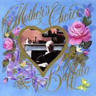 BUFFALO - MOTHER'S CHOICE    (CD18899/CD)