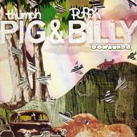 THUMP'N PIG & PUFF'N BILLY - DOWNUNDA    (CD15173/CD)