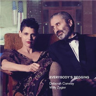 CONWAY/DEBORAH AND WILLY ZYGIER - EVERYBODY'S BEGGING    (CD25537/CD)