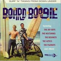 VARIOUS - BOARD BOOGIE : EARLY SURF 'N' TWANG FROM DOWNUNDER    (CD7666/CD)