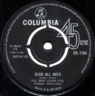 DAVE CLARK FIVE  -   Glad all over/ I know you (G77120/7s)