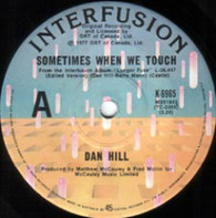 HILL,DAN  -   Sometimes when we touch/ Still not used to (G77239/7s)