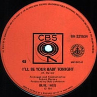 IVES,BURL  -   I'll be your baby tonight/ Maria (If I could) (G77265/7s)
