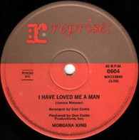 KING,MORGANA  -   I have loved me a man/ The look of love (G79303/7s)