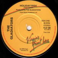GLADIATORS  -   Holiday ride/ No disturbance (G79202/7s)
