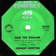 HORTON,JOHNNY  -   Sink the Bismark/ The same old tale the crow told me (G80222/7s)