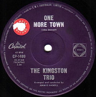 KINGSTON TRIO  -   One more town/ She was too good to me (G80261/7s)
