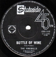 FIREBALLS  -   Bottle of wine/ Ain't that rain (G81204/7s)