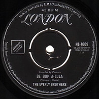 EVERLY BROTHERS  -   Be bop a-lula/ When will I be loved (82164/7s)