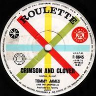 JAMES,TOMMY & SHONDELLS  -   Crimson and clover/ (I'm) taken (82228/7s)