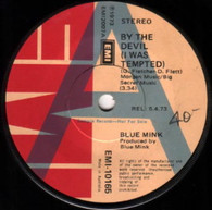 BLUE MINK  -   By the devil (I was tempted)/ I can't find the answer (8264/7s)