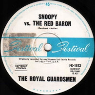 ROYAL GUARDSMEN  -   Snoopy Vs. the Red Baron/ I needed you (82390/7s)
