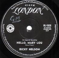 NELSON,RICKY  -   Hello, Mary Lou/ Travellin' man (82319/7s)
