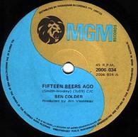 COLDER,BEN  -   Fifteen beers ago/ Sunday mornin' comin' down (82103/7s)
