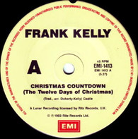 KELLY,FRANK  -   Christmas cowntdown (The twelve days of Christmas)/ Yuletide moonshine (G83271/7s)