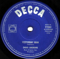 ANDREWS,CHRIS  -   Yesterday man/ Too bad you don't want me (853/7s)