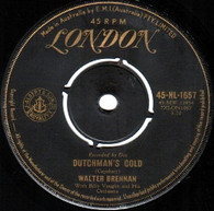 BRENNAN,WALTER  -   Dutchman's gold/ Back to the farm (8541/7s)