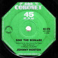 HORTON,JOHNNY  -   Sink the Bismark/ The same old tale the crow told me (85141/7s)