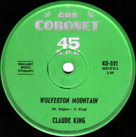 KING,CLAUDE  -   Wolverton Mountain/ Little bitty heart (85155/7s)