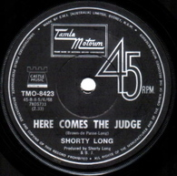 LONG,SHORTY  -   Here comes the judge/ Sing what you wanna (85169/7s)