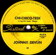 DEVLIN,JOHNNY  -   Chi-chico-teek/ The one you left behind (G66214/7s)