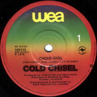 COLD CHISEL  -   Choir girl/ Conversations (G7650/7s)