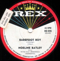 BATLEY,NOELINE  -   Barefoot boy/ When my blue moon turns to gold (G7847/7s)