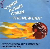 MOJO SINGERS  -   C'mon Aussie c'mon/ World series cup/ Have a go (G80320/7s)