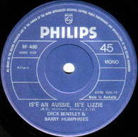 BENTLEY,DICK & BARRY HUMPHRIES  -   Is'e an Aussie, is'e Lizzie/ True British spunk (G8062/7s)