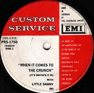 LITTLE SAMMY  -   When it comes to the crunch (it's Smith's it is) / Rhythm & crunch (G81323/7s)