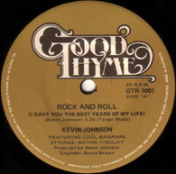 JOHNSON,KEVIN  -   Rock and roll (I gave you the best years of my life) (G81285/7s)