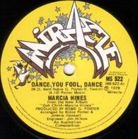 HINES,MARCIA  -   Dance you fool, dance/ Trilogy (live) (G82211/7s)