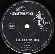 LITTLE PATTIE  -   I'll eat my hat/ Nothin' (G82270/7s)