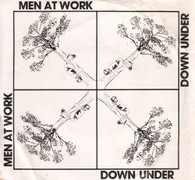 MEN AT WORK  -   Down under/ Crazy (G82299/7s)