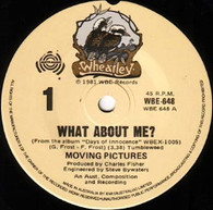 MOVING PICTURES  -   What about me?/ Round again (G82313/7s)