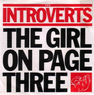 INTROVERTS  -   The girl on page three/ Standard days (G82225/7s)