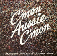 MOJO SINGERS  -   C'mon Aussie c'mon/ Establishment blues (G83333/7s)