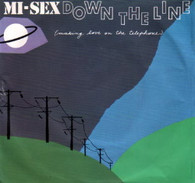 MI-SEX  -   Down the line (making love on the telephone)/ Calling (G83324/7s)