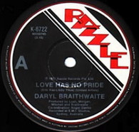 BRAITHWAITE,DARYL  -   Love has no pride/ Fly away (G8360/7s)