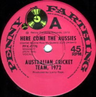 AUSTRALIAN CRICKET TEAM '72  -   Here come the Aussies/ Bowl a ball, swing a bat (G7428/7s)