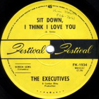 EXECUTIVES  -   Sit down, I think I love you/ Don't you sometimes, baby, find that I'm on your mind (G75126/7s)
