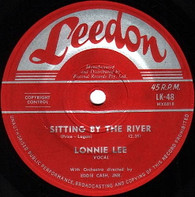 LEE,LONNIE  -   Sitting by the river/ You're gonna miss me (G80271/7s)