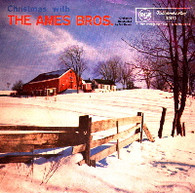 AMES BROTHERS  -  CHRISTMAS WITH THE AMES BROTHERS Deck the halls/ O holy night!/ What child is this (Greensleeves)/ Jingle bells (G43414/7EP)