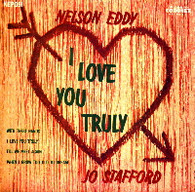 EDDY,NELSON & JO STAFFORD  -  I LOVE YOU TRULY With these hands/ I love you truly/ Till we meet again/ When I grow too old to dream (G43437/7EP)