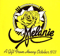 MELANIE  -  A GIFT FROM HONEY - OCTOBER 1973 I am not a poet/ Song of the South/ Brand new key/ Seeds (G43461/7EP)